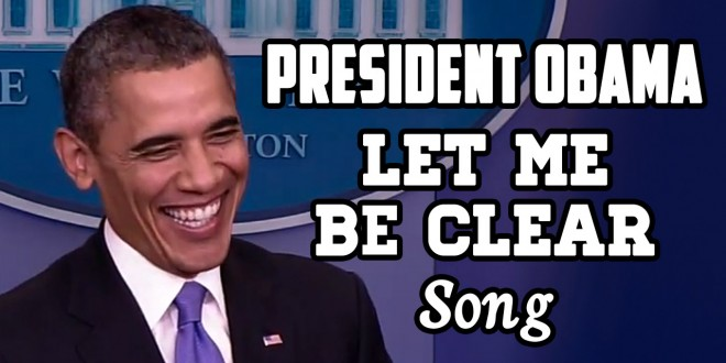 President Obama Let Me Be Clear Original Song Socialist Mop SocialistMop parody funny satire comedy humor YouTube video politics political conservative lie lies lied lying liar spoof POTUS White House liberal libertarian republican democrat satirical dance music EDM DJ remix